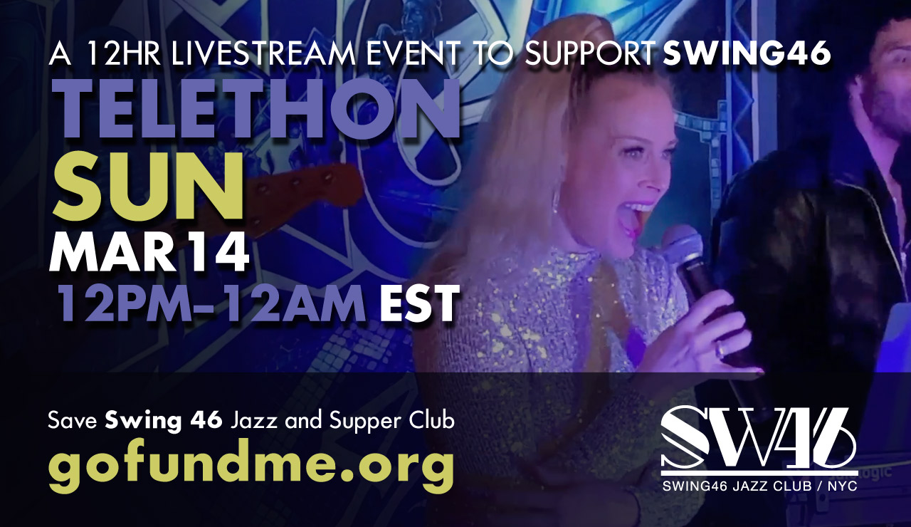BENEFIT TELETHON #2 LIVE from SWING 46